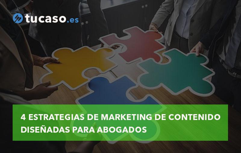 4 Estrategias de Marketing de Contenido diseñadas para Abogados