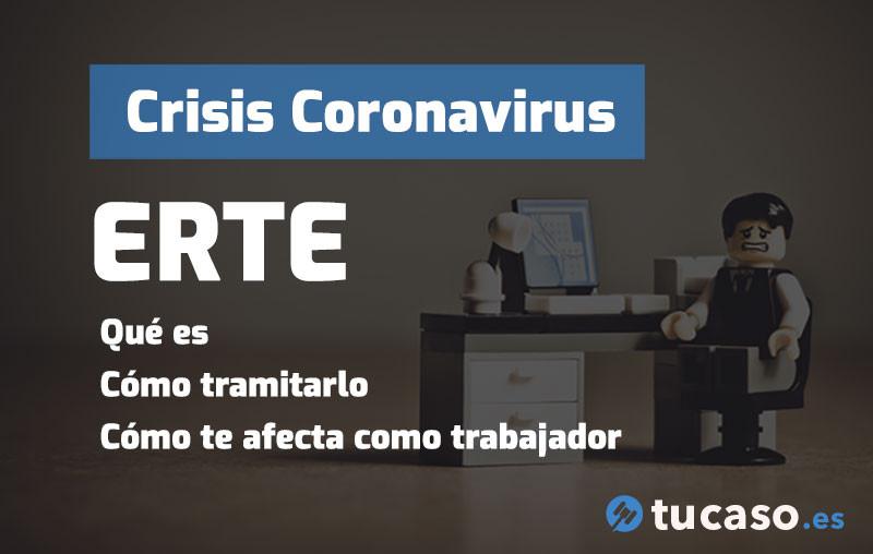 Crisis Coronavirus: Cómo tramitar y qué supone un ERTE empresarial