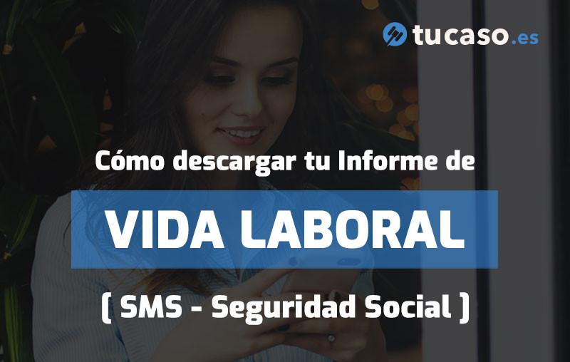 Cómo descargar tu Informe de VIDA LABORAL (SMS - Seguridad Social)