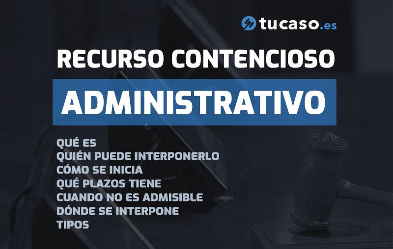 Recurso Contencioso Administrativo - Tipos y Plazos