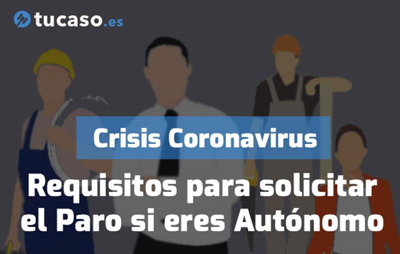 Crisis Coronavirus: Requisitos para solicitar el Paro si eres Autónomo